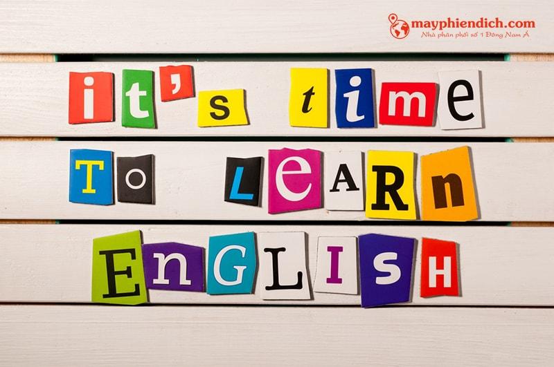 Đã đến lúc học tiếng Anh