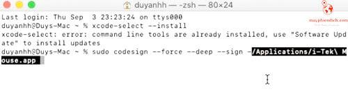 Mở terminal copy sudo codesign --force --deep --sign -
