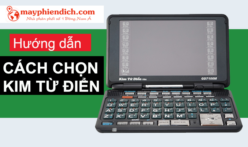 Hướng dẫn cách chọn mua electronic Dictionary