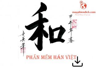 Top 5 phần mềm viết chữ Hán Nôm miễn phí tốt nhất